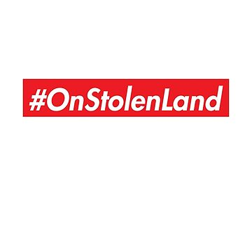On Stolen Land (Red) by jnelson