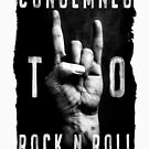 Condemned To Rock n Roll - Twisted Souls by ALsDesignStudio