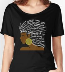 Schwarz ist schöne Typografie-Haar-Kunst für schwarze Frauen Loose Fit T-Shirt