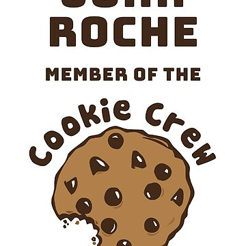 John Roche Cookie Crew by laurenroche00