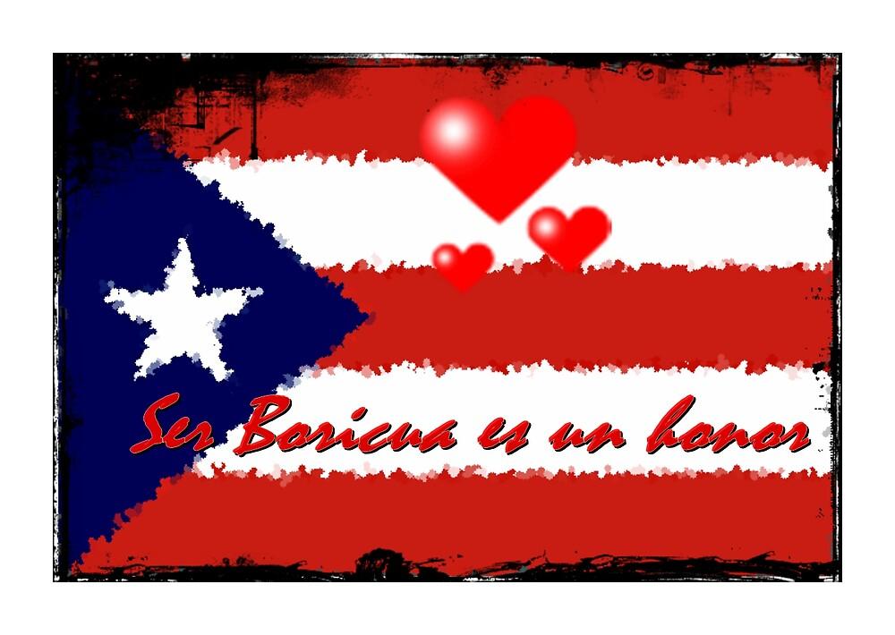 Ser boricua es un honor..  by Elizabeth Rodriguez