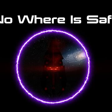 No Where Is Safe (Please Note this is something i made for my final project and isnt a serious design) by Shineytrooper