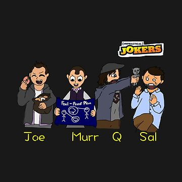 Impractical Jokers Are In The House! by xAmyy