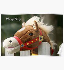 Phony Pony Poster