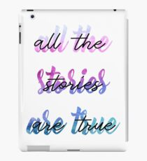 """""""All the stories are true"""" text iPad Case/Skin"""