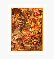 Cultural Survival Art Print