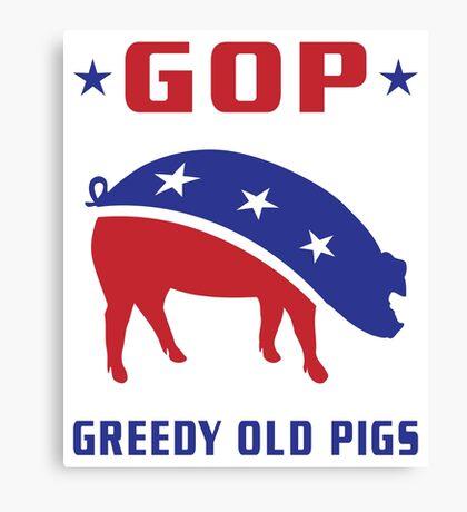GOP Greedy Old Pigs Canvas Print