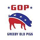 GOP Greedy Old Pigs by EthosWear