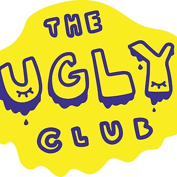 the ugly club (blue) by calamityannie
