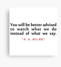 """You will be... """"A. A. Milne"""" Inspirational Quote Canvas Print"""
