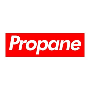 Propane - King of the Hill by BRPlatinum