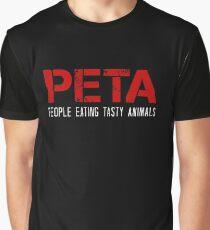 PETA - People Eating Tasty Animals  Graphic T-Shirt