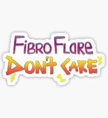 Fibro Flare Don't Care Sticker