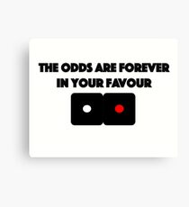 Hunger Games - The Odds are Forever in your Favour Canvas Print