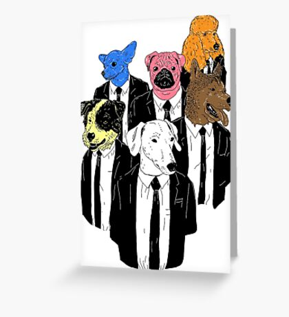 Real Reservoir Dogs sticker Greeting Card