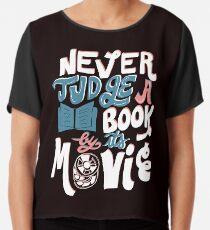 Beurteile nie ein Buch nach seinem Film Lustig Chiffontop