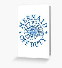 Mermaid Off Duty - blue Greeting Card
