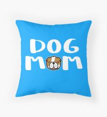 Super Cute Dog Mom Throw Pillow