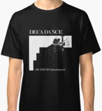 Decadance - on and on LP vinyl, 80s electronic italo disco synthpop music Classic T-Shirt
