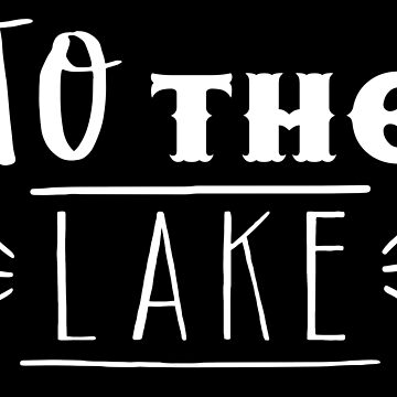 To the lake (awesome lake house decor) by jazzydevil