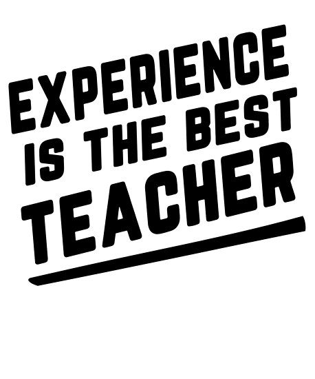 Experience Is The Best Teacher Motivational Proverb Quotes Beauteous Best Proverb With Picture