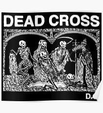 Dead Cross Skeletons Dead Poster
