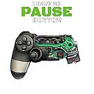 I have no Pause button Gamer Controller by Delpieroo