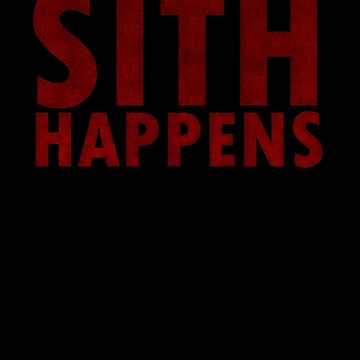 Sith Happens by RennHarper