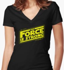 The force is strong in my family... [yellow] Women's Fitted V-Neck T-Shirt