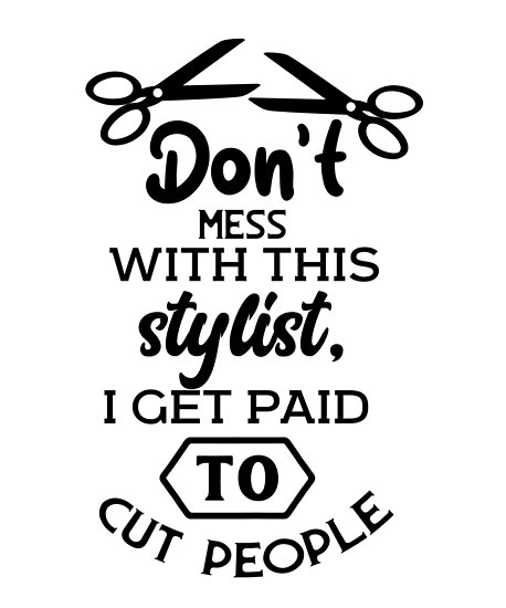 quotfunny hair stylist hairdresser barber hairstylist