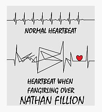 Heartbeat when fangirling over Nathan Fillion Photographic Print