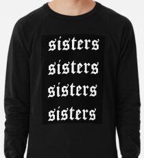 69c9307693a25 sisters - james charles Lightweight Sweatshirt