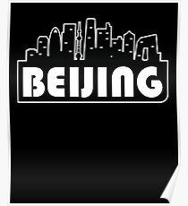 Beijing T-Shirt Beijing Skyline Shirt China Vacation Gift Poster