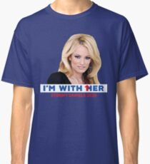 I'm With Her - Stormy Daniels Classic T-Shirt