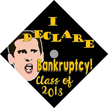 Grad 2018 - Bankruptcy by pickledbeets