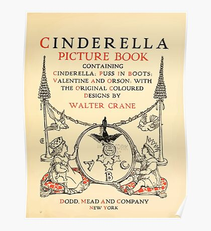 Cinderella Picture Book containing Cinderella, Puss in Boots, and Valentine and Orson Illustrated by Walter Crane 1911 7 - Interior Title Plate Poster