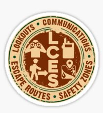 LCES: Lookouts, Communications, Escape Routes, Safety Zones for wildland firefighters Sticker