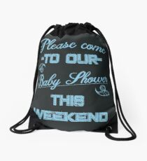 Please come to our Baby Shower this weekend | Blue Vintage invitational Drawstring Bag