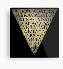 Abracadabra Triangle  Metal Print