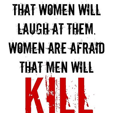 Sexism Kills - Quote by MysticalCrazy