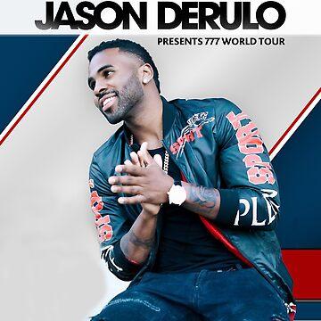 Jason Derulo Presents 777 World Tour 2018 by katyadewy