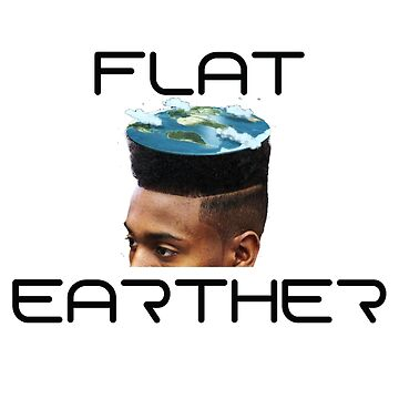 Flat Earther 2 by HisAndHerShirts