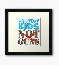 Protect Kids Not Guns Framed Print