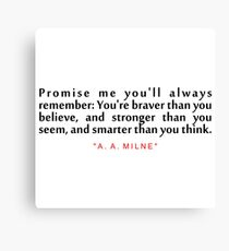 """Promise me you'll... """"A. A. Milne"""" Inspirational Quote Canvas Print"""