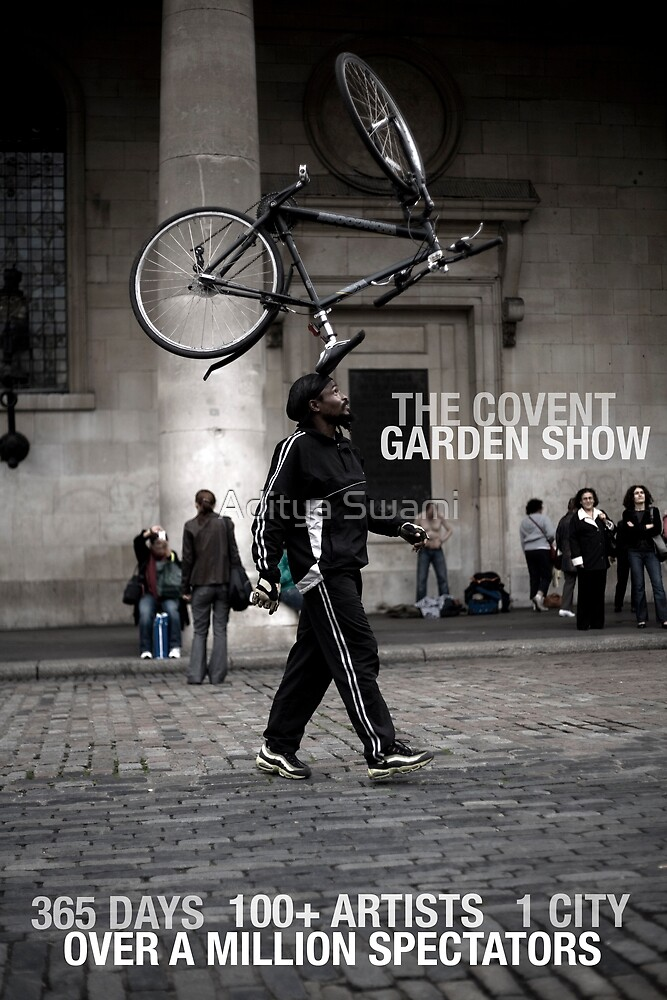 The Covent Garden Show by Aditya Swami