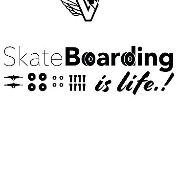 SKATEBOARDING IS LIFE by mqdesigns13