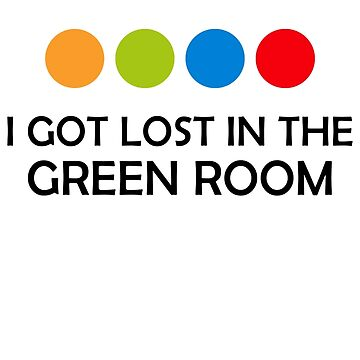 I got lost in the Green Room by MarkEMarkAU