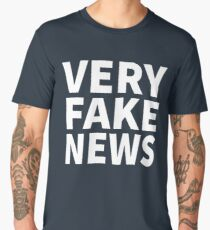 Very Fake News Shirt Men's Premium T-Shirt