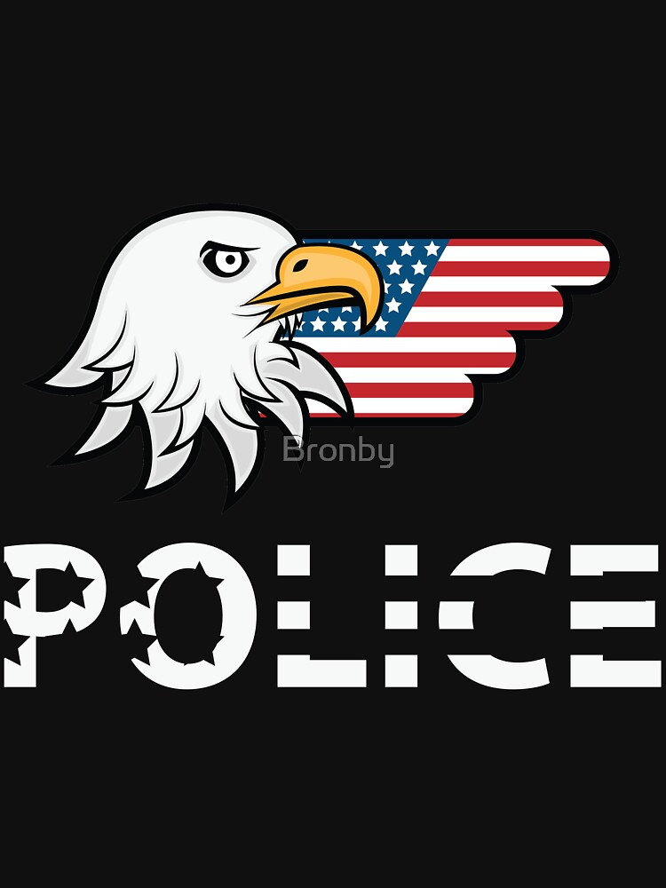 USA American Police Force Eagle Flag Strong by Bronby