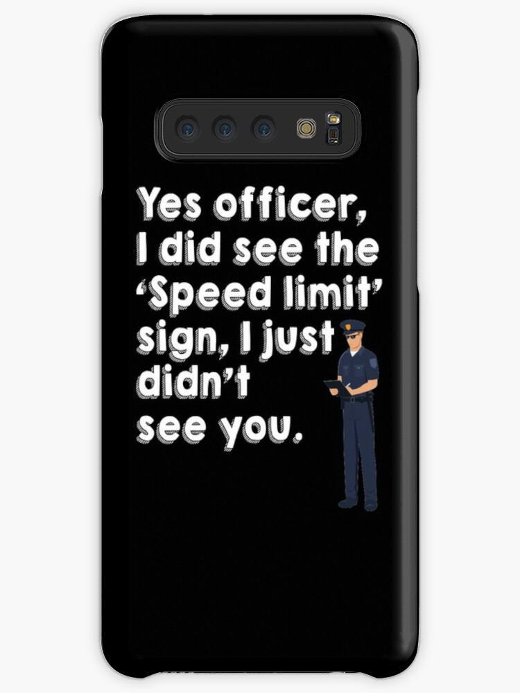 'Police Funny Speed Limit Ticket Joke Gag' Case/Skin for Samsung Galaxy by  Bronby